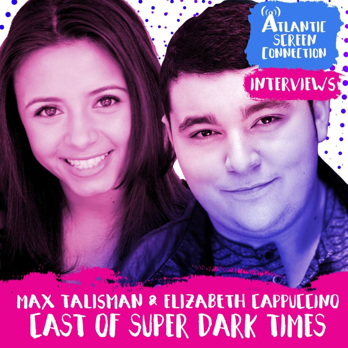 INTERVIEW: Elizabeth Cappuccino and Max Talisman from SUPER DARK TIMES