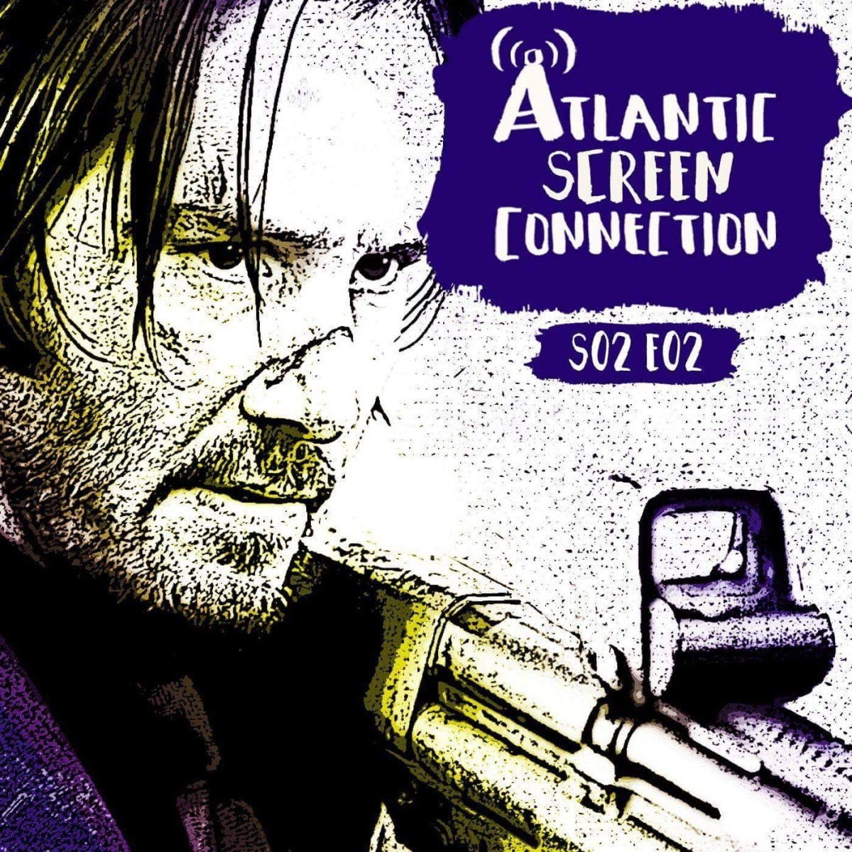 PODCAST: John Wick Chapter 2 (S02E02)